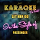 Let Her Go (In the Style of Passenger) [Karaoke Version] - Single