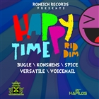 Happy Time Riddim &#91;Explicit&#93;