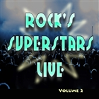 <span>Rock's Superstars Live Volume 2</span>