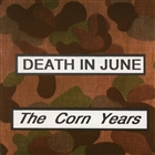 <span>The Corn Years</span>