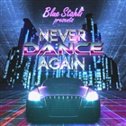Never Dance Again (Single)