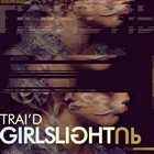 Girls Light Up [Explicit]