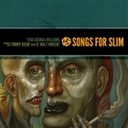Songs For Slim: Partners In Crime / Nowheres Near