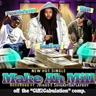 Make Ah Mill (feat. J-Diggs & Shigady Da Playboy) [Explicit]