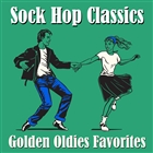 Sock Hop Classics: Golden Oldies Favorites
