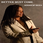 Better Must Come - Single