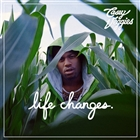 Life Changes &#91;Explicit&#93;