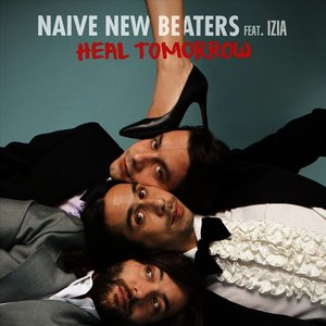 naive new beaters heal tomorrow